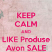 keep-calm-and-like-produse-avon-sale
